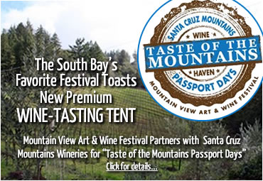 The South Bay's Favorite Festival Toasts New Premium Wine-Tasting Tent - Taste of the Mountain Passport Days - click for details